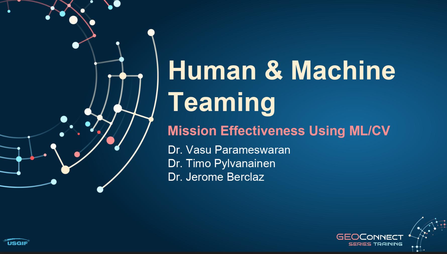Human & Machine Teaming. Mission Effectiveness using ML/CV